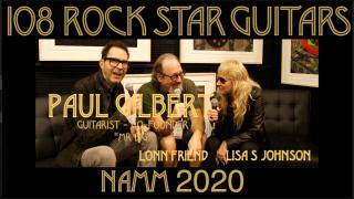 "108 ROCK STAR GUITARS AT NAMM 2020: Paul Gilbert, guitar, co-founder, ""Mr Big"""