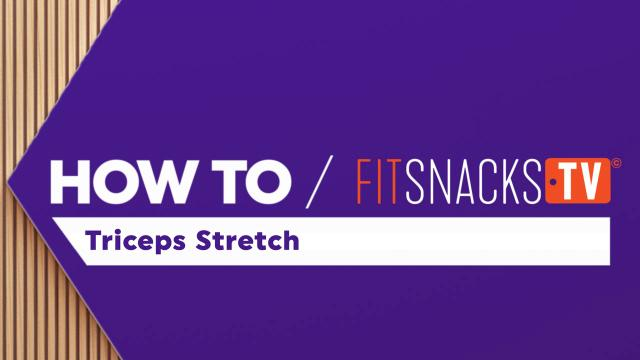 How To Triceps Stretch