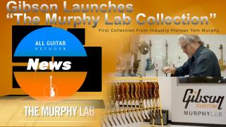 "Gibson Custom Shop Launches ""The Murphy Lab Collection"".mp4"