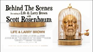"Behind The Scenes: The Making of ""Life And Larry Brown"""