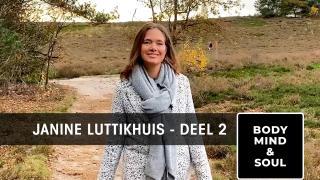 JANINE LUTTIKHUIS in BODY, MIND & SOUL - Deel 2