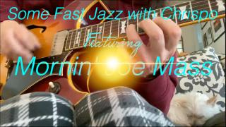 Morning Joe Mass: Some Fast Jazz with Chrispo & a 60's Gibson 'Barney Kessel'