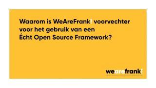 Waarom is WeAreFrank! een voorvechter van Open Source?