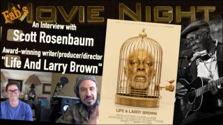 "Fab's movie Night: ""Life & Larry Brown"" an interview with director, Scott Rosenbaum"