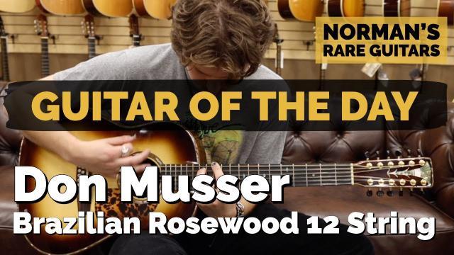Don Musser Brazilian Rosewood 12 String