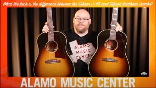 Alamo Music Center: What the heck is the difference between the Gibson J-45 and Gibson Southern Jumbo