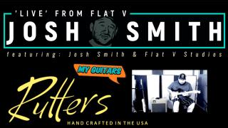 Josh Smith 'Live' From Flat V: My Guitars: Rutters, 1957 'Stratocaster'