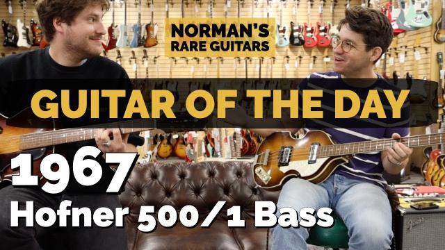 1967 Hofner 500/1 Bass