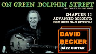 'On Green Dolphin Street':  Chapter 11: Advanced Soloing Using Chord Shape Intervals
