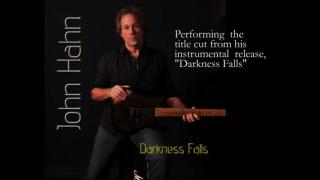 "John Hahn: Some vintage John Hahn from 6 years ago - ""Darkness Falls """