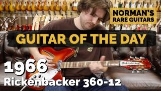 Norman's Rare Guitars  |  Guitar of the Day  |  1966 Rickenbacker 360-12 Fireglo