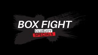 ClubJoy SPECIALS - Box Fight