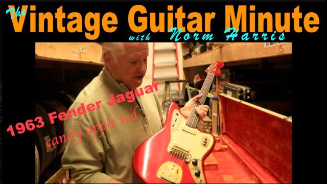 The Vintage Guitar Minute with Norm Harris: 1963 Fender Jaguar
