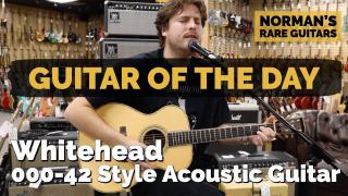 Guitar of the Day: Whitehead 000-42 Style Acoustic