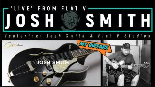 Josh Smith 'Live' From Flat V: My Guitars: Case Guitars