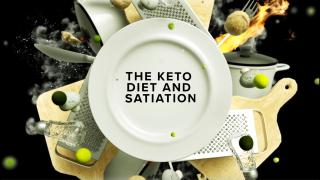Keto 101 - The Keto Diet and Satiation
