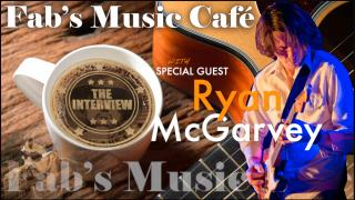 Fab's Music Café: Ryan McGarvey, interview