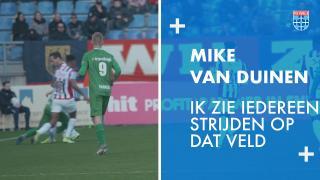Mike van Duinen: 'Ik zie iedereen strijden op dat veld.'