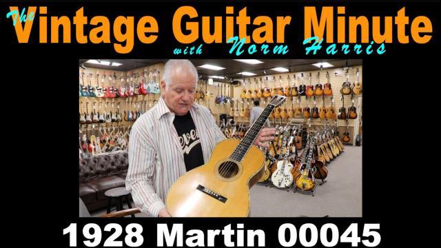 Vintage Guitar Minute: 1928 Martin 00045