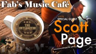 Fab's Music Café | Scott Page, The Interview