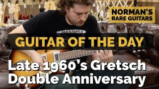 Guitar of the Day: Late 1960's Gretsch Double Anniversary | Norman's Rare Guitars