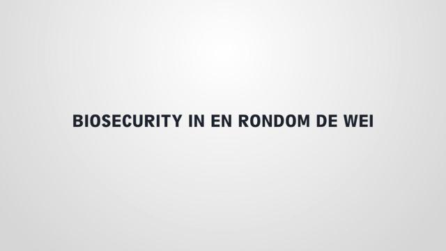 Biosecurity in en rondom de weide