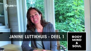 JANINE LUTTIKHUIS in BODY, MIND & SOUL