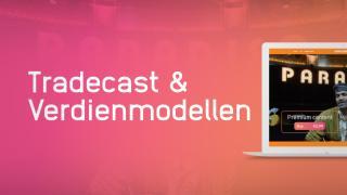 Tradecast | Verdienmodellen (NL)