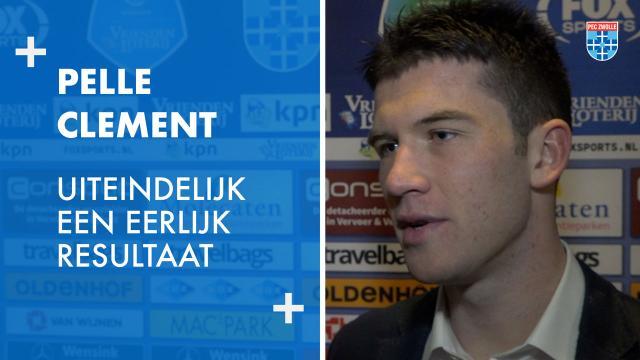 Pelle Clement: 'Uiteindelijk een eerlijk resultaat.'
