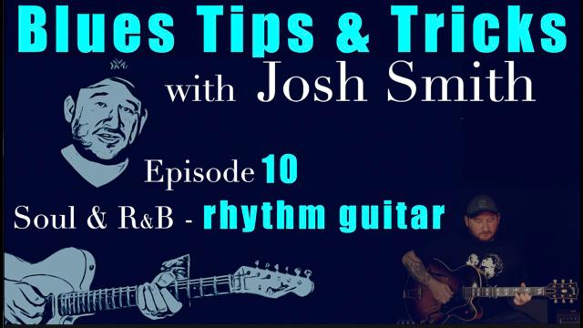 Josh Smith:  Soul and R&B Rhythm Playing