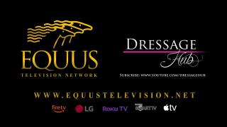 EQUUS TV - DRESSAGE Hub Road To Tokyo Episode 7 DRESSAGE WINNERS