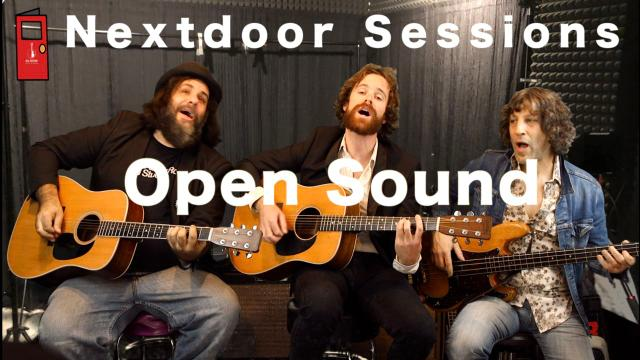 Nextdoor Sessions: Open Sound;  'You're So Fine' & 'She's On Her Way'