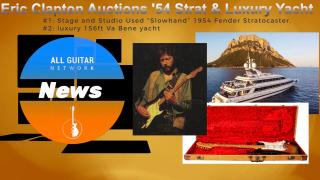 Update: Nov 24, 2020: Clapton auctions '54 Strat & luxury 156ft Yacht..