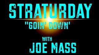 "Joe Mass: Straturday; '63 Fiesta Red Strat; ""Goin' Down"""