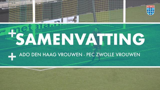 Samenvatting ADO Den Haag Vrouwen - PEC Zwolle Vrouwen