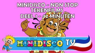 NON STOP Minidisco tekenfilms – DEEL 1