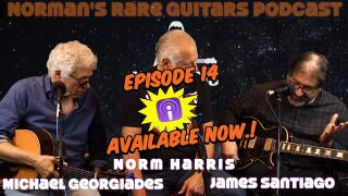 Norm's Podcast: Michael Georgiades and James Santiago Podcast available now