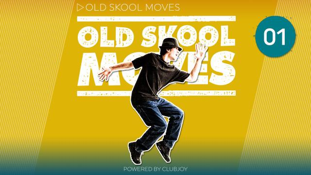 Old Skool Moves 1