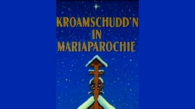 Kroamschuddn in Mariaparochie