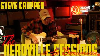 The Nerdville Sessions: Revisited | Steve Cropper