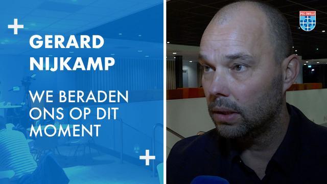 Gerard Nijkamp: 'We beraden ons op dit moment.'