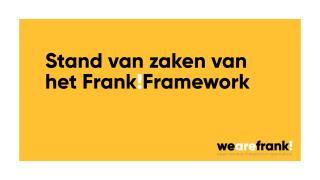 Ontwikkeling en Status van het Frank!Framework
