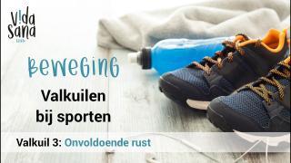 Beweging | Valkuilen bij sporten 3