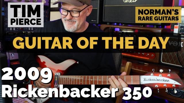 2009 Rickenbacker 350 Long Scale | Special Guest: Tim Pierce