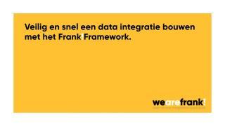 Veilig en snel bouwen met het Frank!Framework