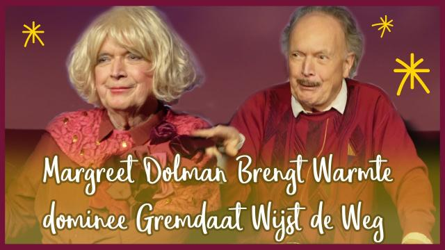 Promo Margreet Dolman Brengt Warmte en dominee Gremdaat Wijst de Weg 2019/2020