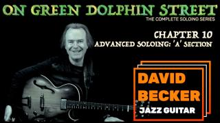'On Green Dolphin Street': Chapter 10:  Advanced soloing, 'A' section