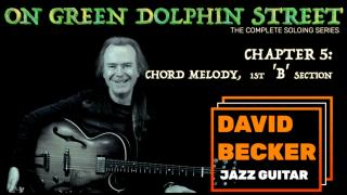 'On Green Dolphin Street':  Chapter 5; 1st 'B' Section; Chord Melody
