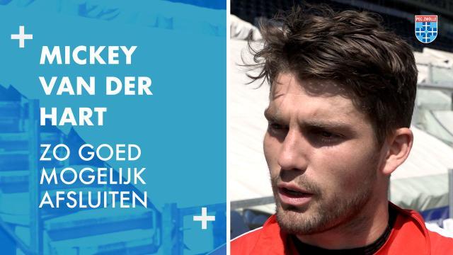 Mickey van der Hart: 'Zo goed mogelijk afsluiten'