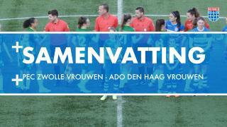 Samenvatting PEC Zwolle Vrouwen - ADO Den Haag Vrouwen